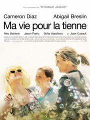 Ma vie pour la tienne (My Sister's Keeper)