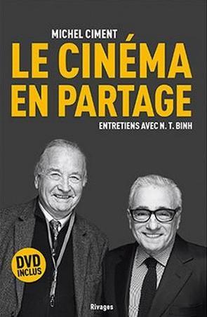 [LIVRE] Michel Ciment : Le Cinéma en Partage