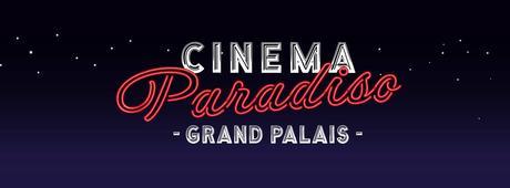 [Cinema Paradiso] Ce qu'il faut savoir sur l'événement !