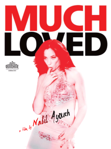 Much Loved, Nabil Ayouch