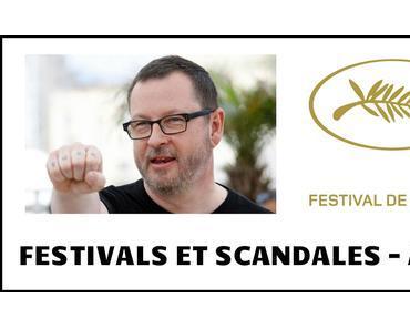 FESTIVAL ET SCANDALES – Acte I