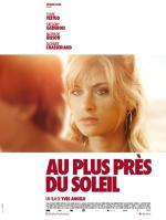 Au plus près du soleil, la bande annonce du film avec Sylvie Testud, le 9 septembre dans les salles, dans un film de Yves Angelo