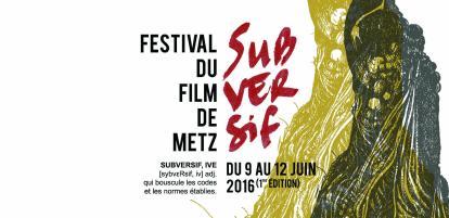 Festival Film Subversif de Metz