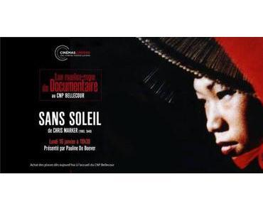 Lundi 16 janvier, Sans Soleil de Chris Marker au CNP Bellecour