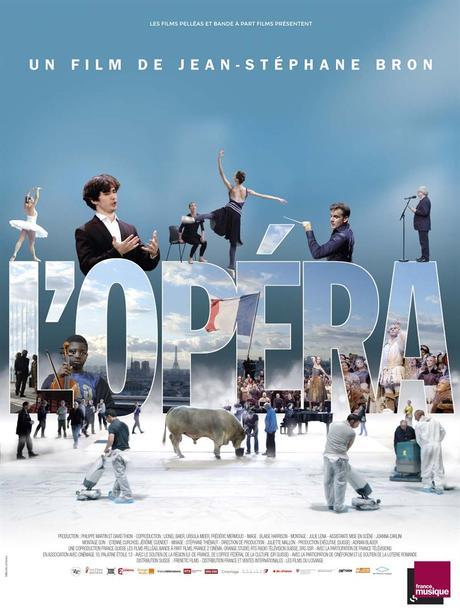 L'Opéra réalisé par Jean-Stéphane Bron [Sortie de Séance Cinéma]