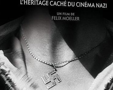 Les films interdits - l'héritage caché du cinéma nazi