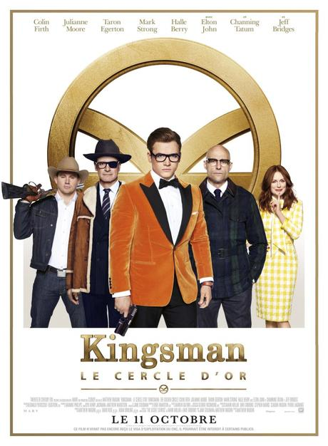 [Critique] Kingsman : Le Cercle d'Or de Matthew Vaughn
