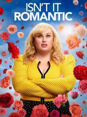 Isn't Romantic (2019) Todd Strauss-Schulson