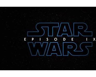 Star Wars : Episode IX : LA BANDE ANNONCE !