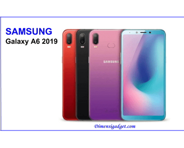 Harga Samsung Galaxy A6 2019 Di Indonesia Dan Spesifikasi