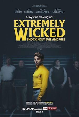 Extremely Wicked, Shockingly Evil Vile (2019) Berlinger