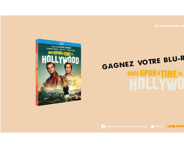 [CONCOURS] Gagnez vos Blu-ray du film Once Upon a Time In Hollywood !