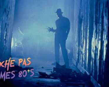 [TOUCHE PAS À MES 80ϟs] : #118. A Nightmare on Elm Street 3 : Dream Warriors