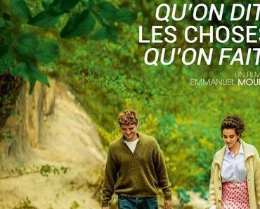 Les Choses qu'on Dit, les Choses qu'on Fait (2020) de Emmanuel Mouret