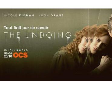 Série | THE UNDOING (Mini-Série OCS) – 15/20