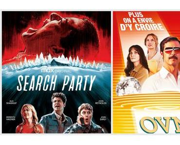 Séries | OVNI(s) – 15/20 | SEARCH PARTY – 15/20
